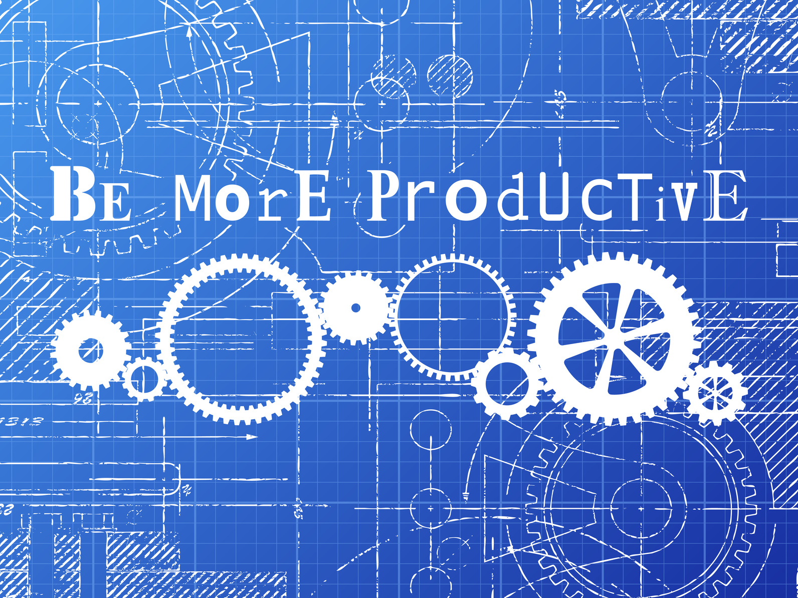 Be more productive sign and gear wheels technical drawing on blueprint background